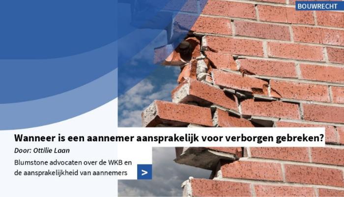 Aansprakelijkheid aannemer verborgen gebreken Wet Kwaliteitsborging voor het bouwen